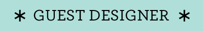 Guest designer blog banner