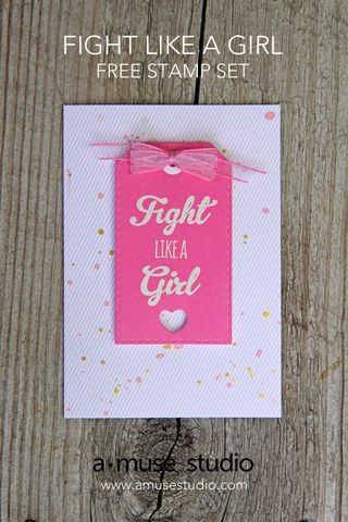 A Muse Studio Fight Like a Girl free stamp set - Fight Like a Girl tag